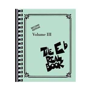 The Real Book - Volume III: Eb Edition