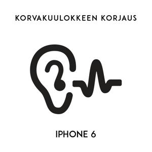 Digishop.fi iPhone huolto - Apple iPhone 6 Korvakuulokkeen korjaus