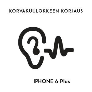 Digishop.fi iPhone huolto - Apple iPhone 6 Plus Korvakuulokkeen korjaus