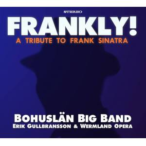 Frankly! - A Tribute To Frank Sinatra