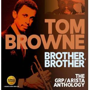 Brother: The Grp / Arista Anthology