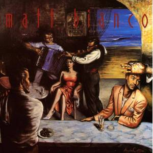 Matt Bianco - Deluxe Edition