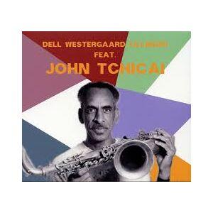 Dell Westergaard Lillinger Feat. John Tchicai