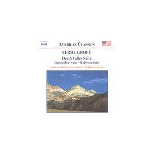 Grofé: Death Valley Suite; Hudson River Suite; Hollywood Suite