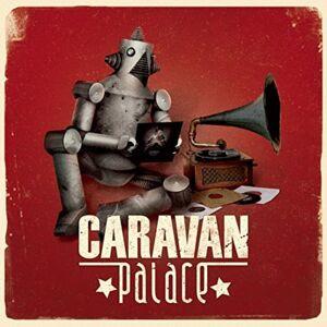 Caravan Palace (UK-import)