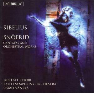 Sibelius: Cantatas and Orchestral Works