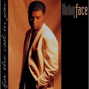 Sony Babyface - för svalkan i du [CD] USA import