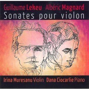 AR RE-SE Lekeu/Magnard - Guillaume Lekeu, Alb Ric Magnard: Sonates ...