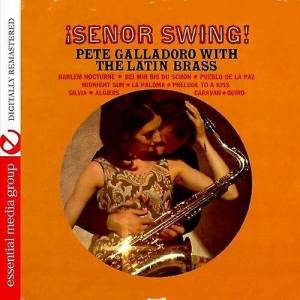 ESSENTIAL MEDIA GROUP MOD Pete Galladoro - Se±or Swing [CD] USA import