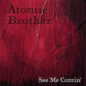 CD BABY.COM/INDYS Atomic Brother - se mig Comin ' [CD] USA import