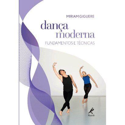 Livro - Dança Moderna - Fundamentos e Técnicas - Unissex