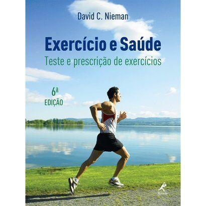Livro - Exerccio e Sade - Teste e Prescrio de Exerccios 6 ed. - Unissex