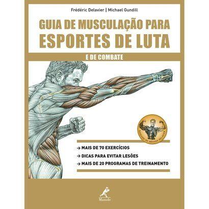 Livro - Guia de Musculação para Esportes de Luta e de Combate - Unissex