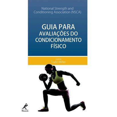 Livro - Guia para Avaliação do Condicionamento Físico - NSCA - Unissex