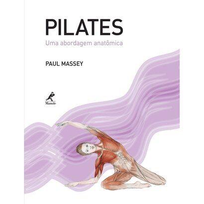 Livro - Pilates - Uma Abordagem Anatmica - Unissex
