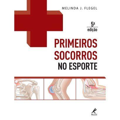 Livro - Primeiros Socorros no Esporte - 5 ed. - Unissex