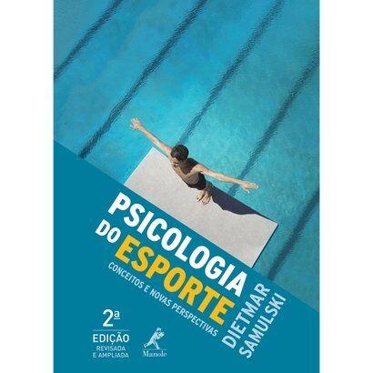 Livro - Psicologia do Esporte Conceitos e Perspectivas 2ª ed. Revisada e Ampliada - Unissex