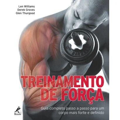 Livro - Treinamento de Fora - Guia Completo Passo a Passo Para um Corpo Mais Forte e Definido - Unissex