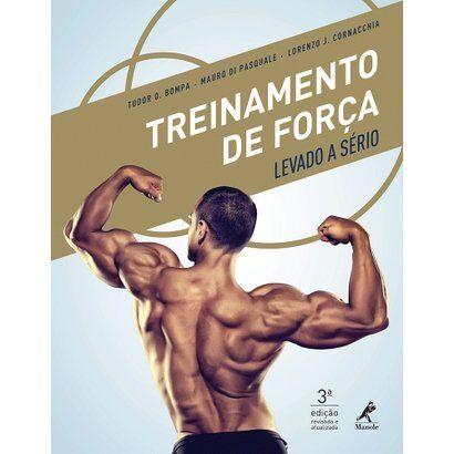 Livro - Treinamento de Força Levado à Sério 3ª ed. Revisada e Atualizada - Unissex