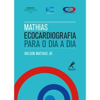 Mathias Ecocardiografia para o dia a dia - Unissex