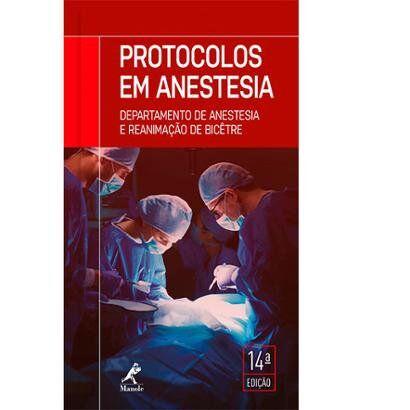 Protocolos Em Anestesia 14 Edio - Unissex