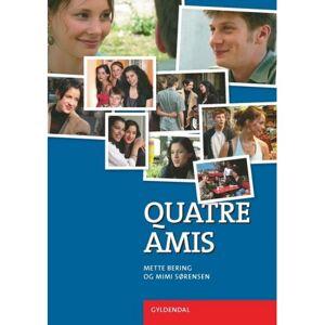 Tellus Vision AB Quatre amis web: www.quatreamis.gyldendal.dk