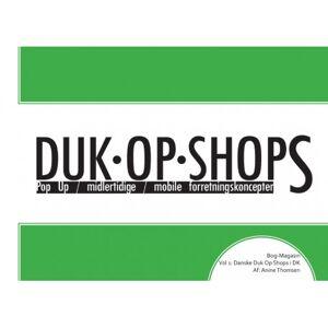 Anine Thomsen Duk Op Shops vol 1.1: Danske Duk Op Shops i DK