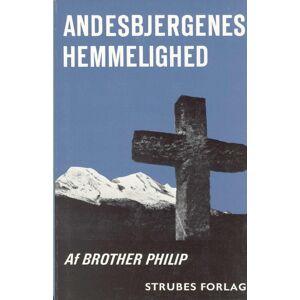 Brother Andesbjergenes Hemmelighed - Brother Philip - Bog