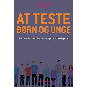 At Teste Børn Og Unge - Ann-charlotte Smedler - Bog
