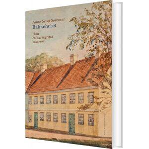 Scott Bakkehuset - Anne Scott Sørensen - Bog