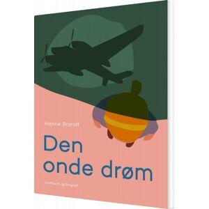 Brandt Den Onde Drøm - Hanne Brandt - Bog