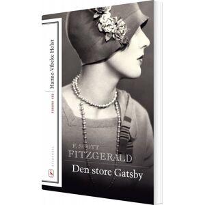 Scott Den Store Gatsby - F. Scott Fitzgerald - Bog