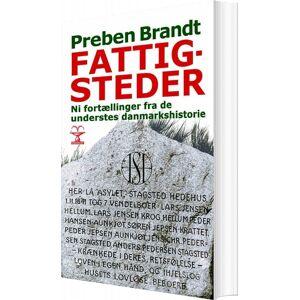 Brandt Fattigsteder I Danmark - Preben Brandt - Bog