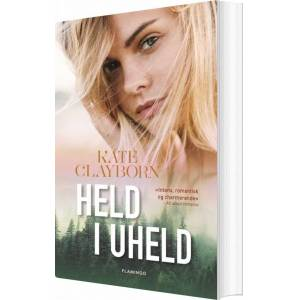 Held I Uheld - Kate Clayborn - Bog