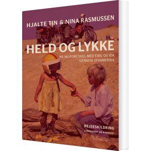 Held Og Lykke - Nina Rasmussen - Bog