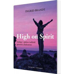 Brandt High On Spirit - Ingrid Brandt - Bog