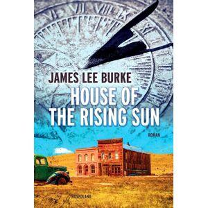 House Of The Rising Sun - James Lee Burke - Bog