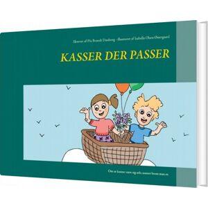 Brandt Kasser Der Passer - Pia Brandt Danborg - Bog