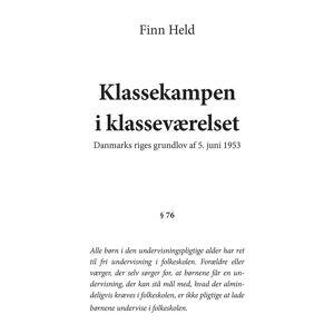 Klassekampen I Klasseværelset - Finn Held - Bog