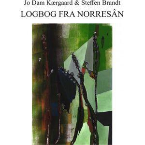 Brandt Logbog Fra Norresân - Steffen Brandt - Bog