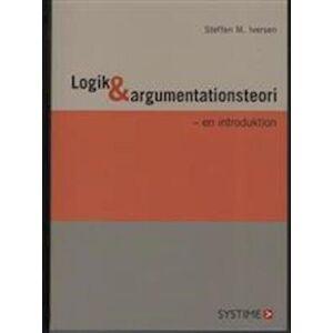 Logik Og Argumentationsteori - En Introduktion - Steffen M. Iversen - Bog