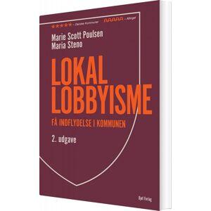 Scott Lokal Lobbyisme - Marie Scott Poulsen - Bog