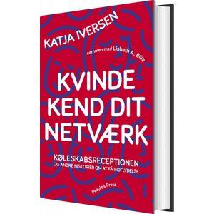 Netværk For Kvinder - Katja Iversen Med Lisbeth Bille - Bog