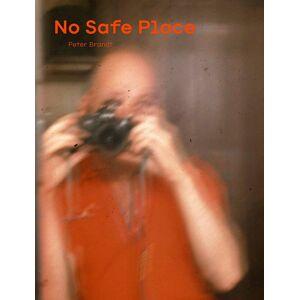 Brandt No Safe Place - Peter Brandt - Bog