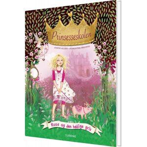 Prinsesseskolen 4: Rosa Og Den Heldige Gris - Judith Allert - Bog