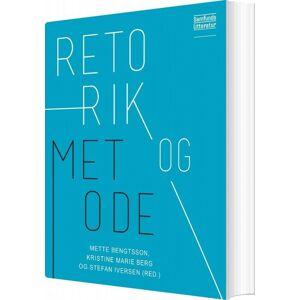 Retorik Og Metode - Stefan Iversen - Bog
