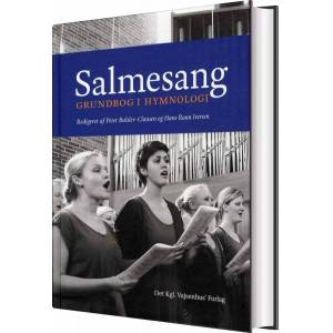 Salmesang - Grundbog I Hymnologi - Hans Raun Iversen - Bog