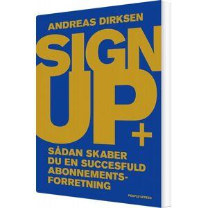 SiGN Up - Andreas Dirksen - Bog
