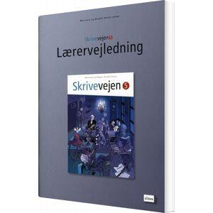 Brandt Skrivevejen 5, Lærervejledning - Marianne Brandt Jensen - Bog