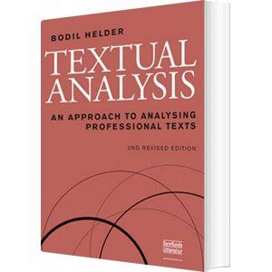 Textual Analysis, 2. Udgave - Bodil Helder - Bog